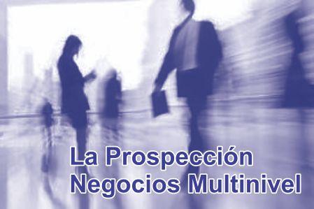 Marketing Multinivel – Prospección sin Objeciones en tu Negocio